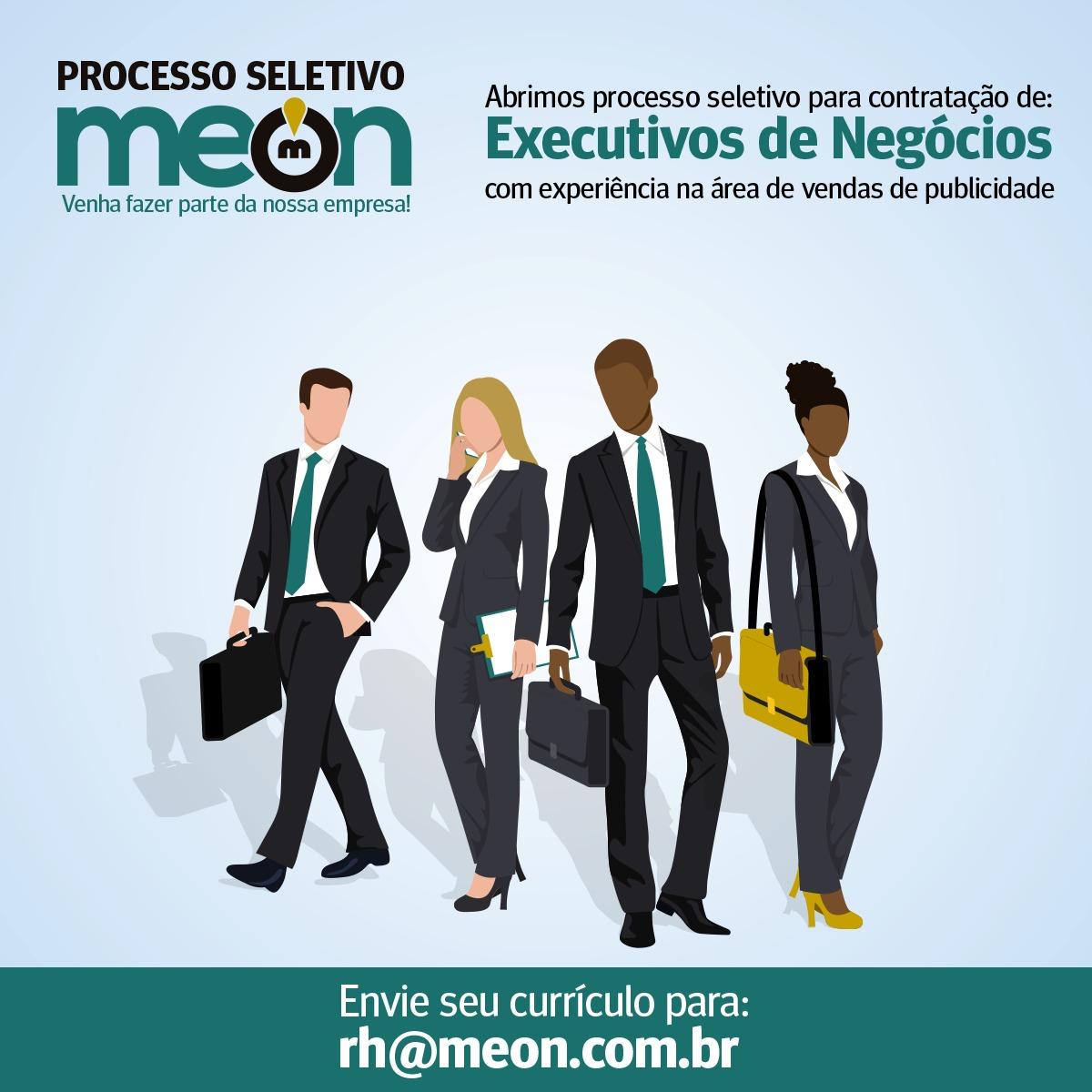 Meon abra processo seletivo para contratação de executivos de negócios com experiência na área de vendas de publicidade